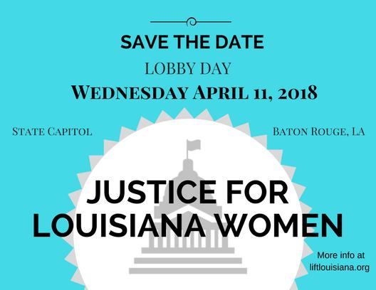 lobby day 2018 justice for louisiana women lift louisiana