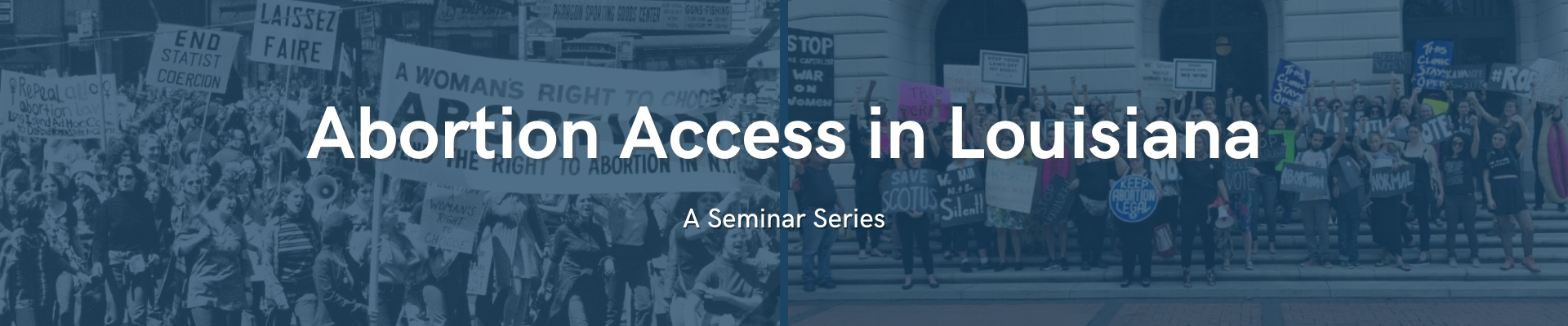 Abortion Access in Louisiana Seminar Series